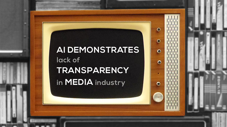 A.I. demonstrates lack of transparency in media industry
